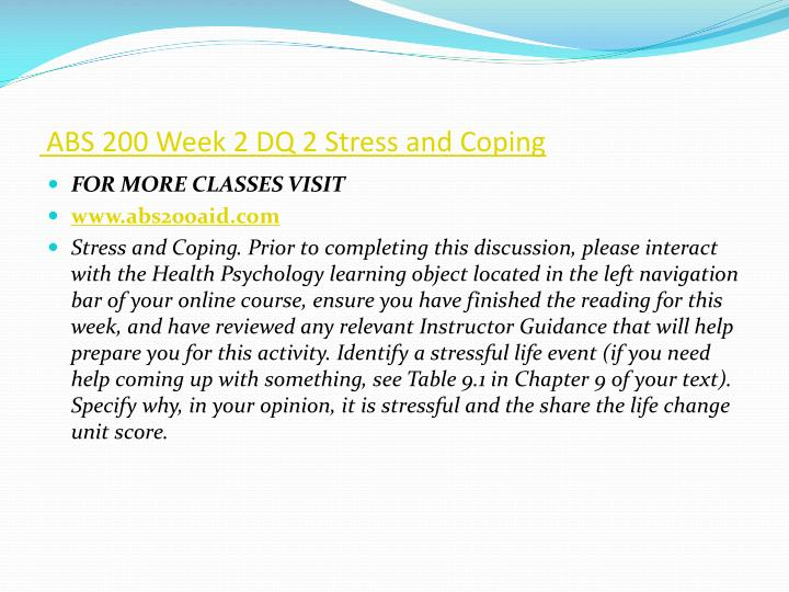ABS 200 Week 2 DQ 2 Stress and Coping