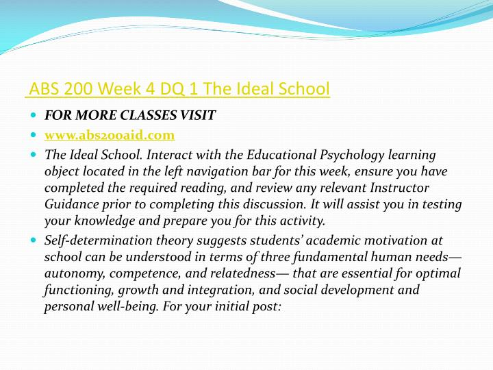 ABS 200 Week 4 DQ 1 The Ideal School