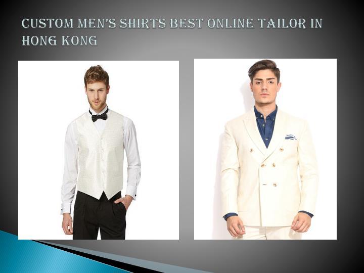 Custom Men's Shirts Best Online Tailor in Hong Kong