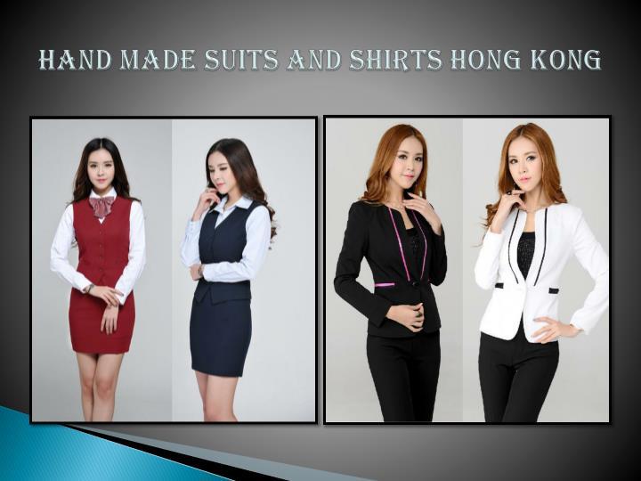 Hand Made Suits and Shirts Hong Kong