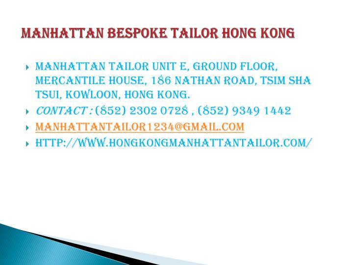 MANHATTAN BESPOKE TAILOR HONG KONG