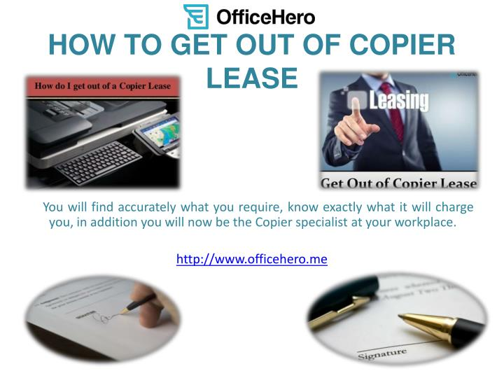HOW TO GET OUT OF COPIER LEASE