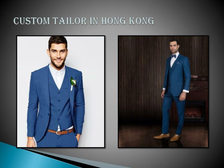 CUSTOM TAILOR IN HONG KONG