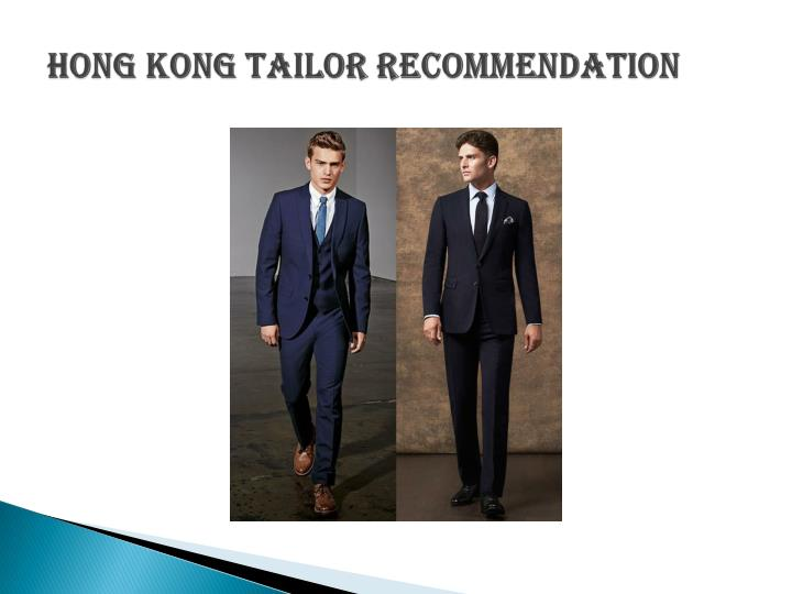 Hong Kong Tailor Recommendation