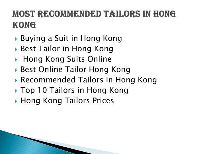 most recommended tailors in Hong Kong