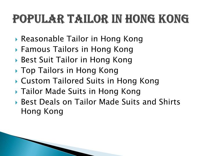 Popular Tailor in Hong Kong