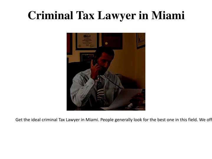 Criminal Tax Lawyer in Miami