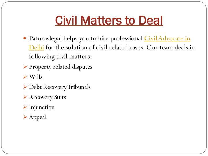 Civil Matters to Deal