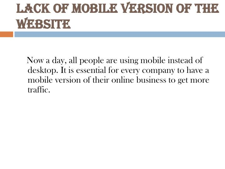 Lack of Mobile version of the Website