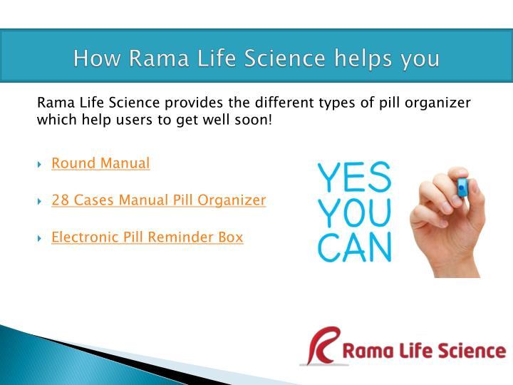 How Rama Life Science helps