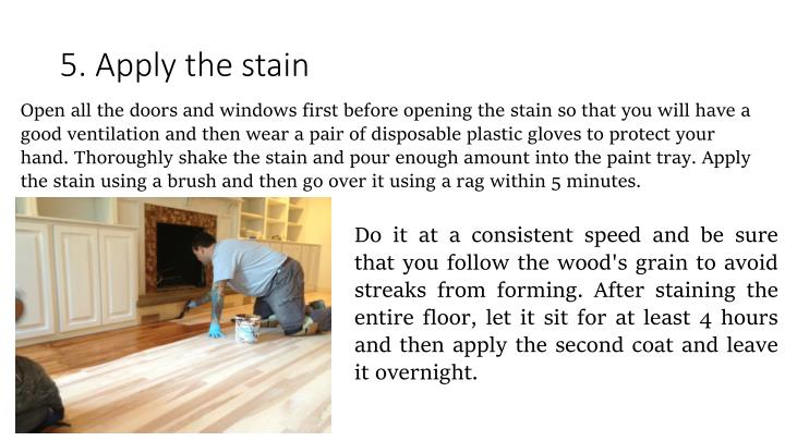5. Apply the stain