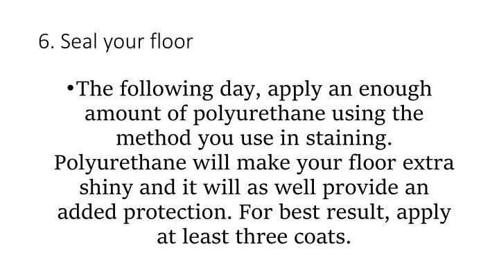 6. Seal your floor