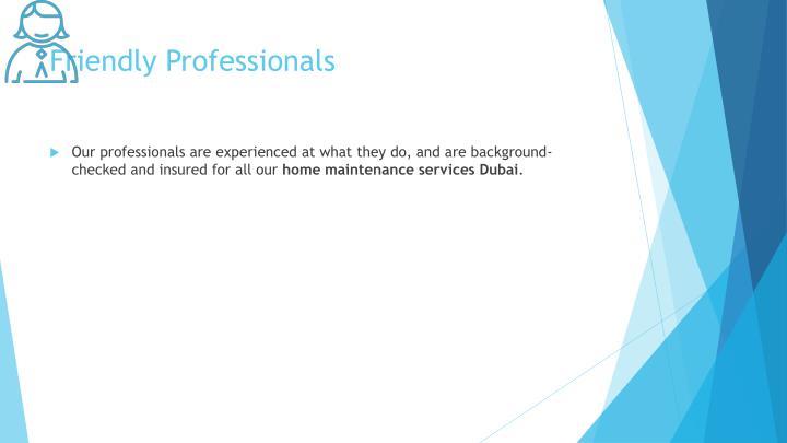 Friendly Professionals
