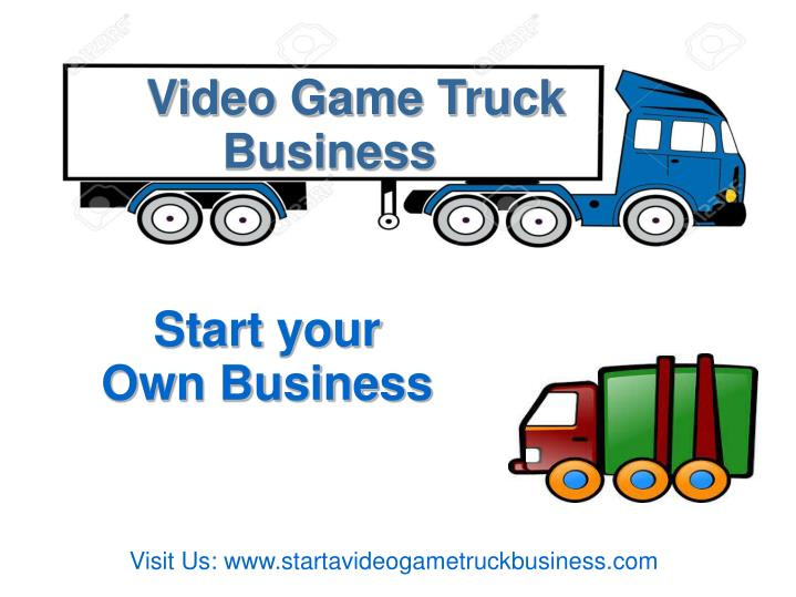 Video Game Truck Business