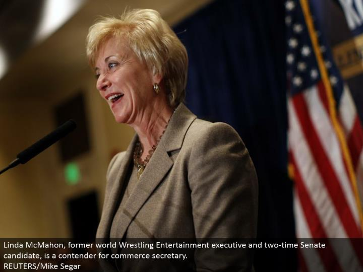 Linda McMahon, previous world Wrestling Entertainment official and two-time Senate competitor, is a contender for business secretary. REUTERS/Mike Segar