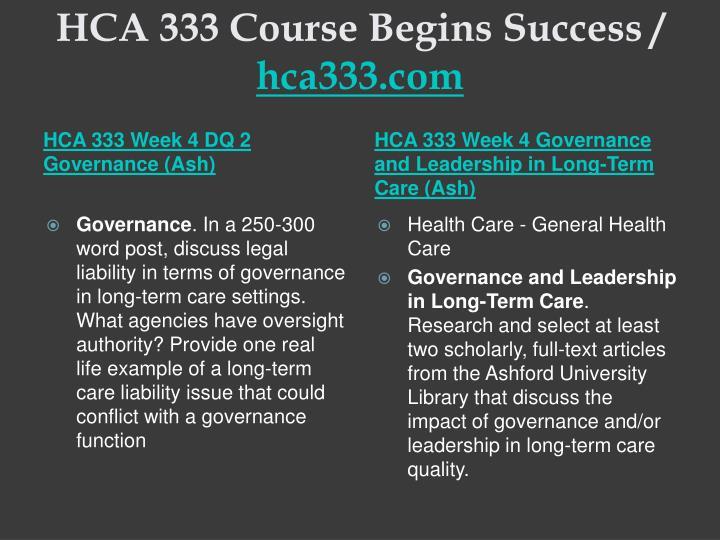 HCA 333 Course Begins Success /
