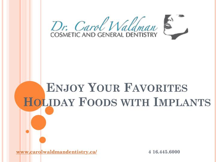 Enjoy your favorites holiday foods with implants