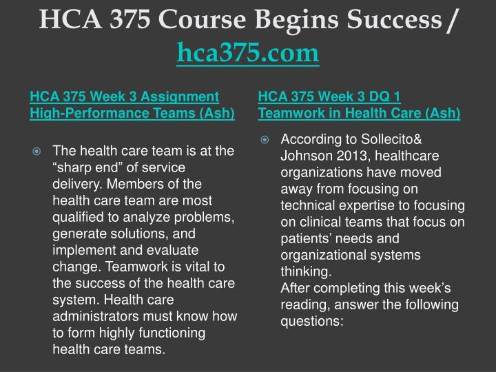HCA 375 Course Begins Success /