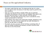 focus on the agricultural industry