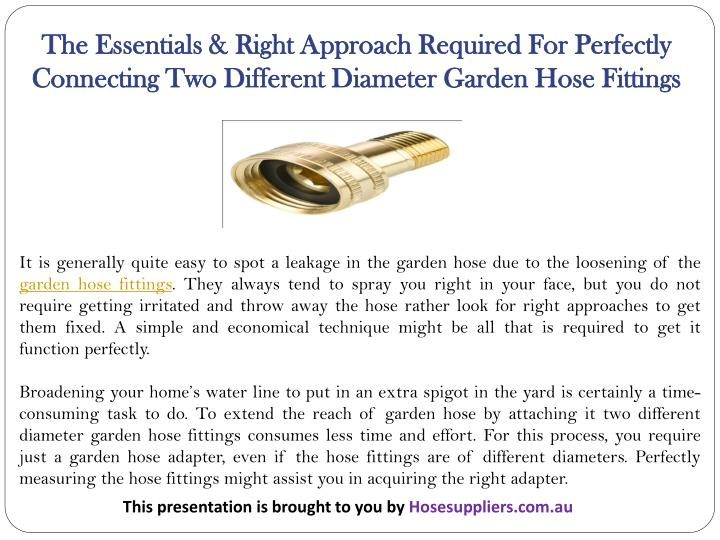 The Essentials & Right Approach Required For Perfectly Connecting Two Different Diameter Garden Hose...