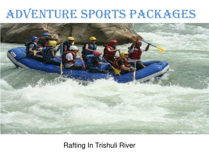 Adventure Sports Packages
