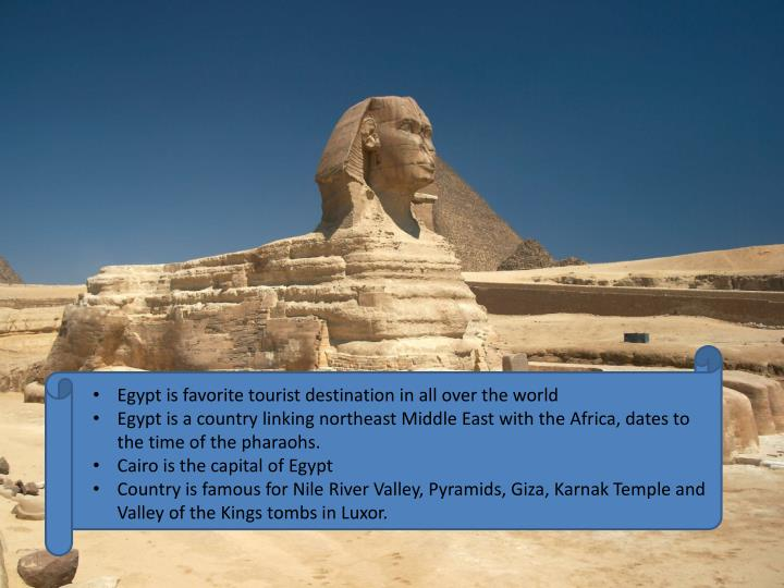 Egypt is favorite tourist destination in all over the world