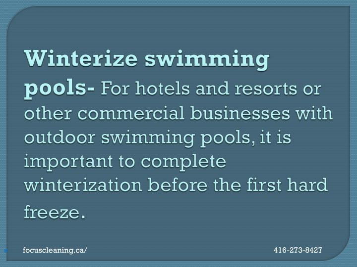Winterize swimming