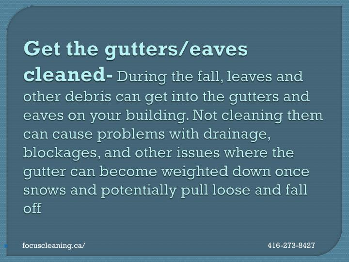 Get the gutters/eaves