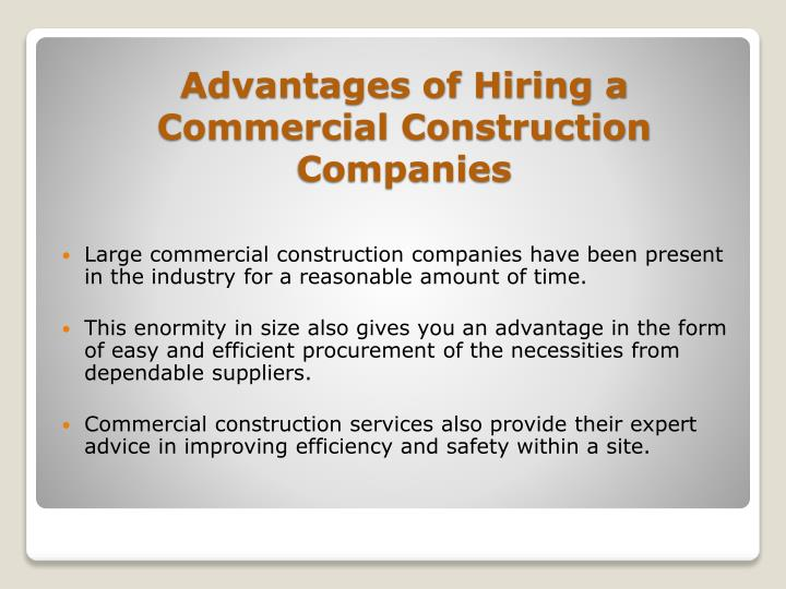 Advantages of hiring a commercial construction companies
