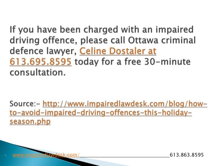 If you have been charged with an impaired driving offence, please call Ottawa criminal