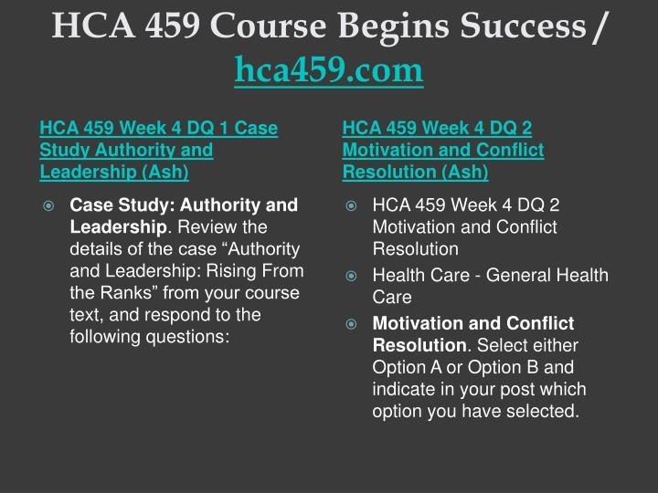 HCA 459 Course Begins Success /