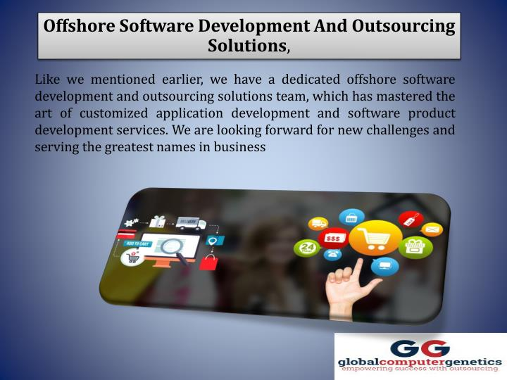 Offshore Software Development And Outsourcing Solutions
