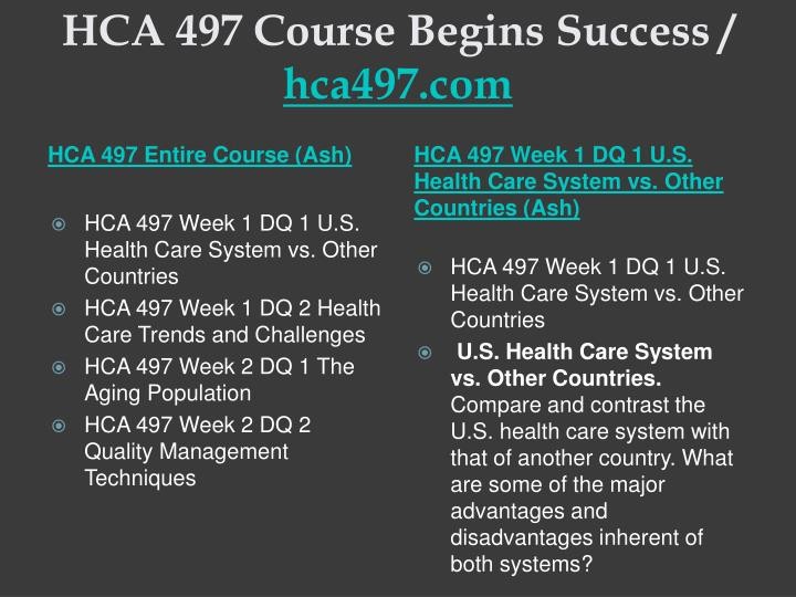 Hca 497 course begins success hca497 com1
