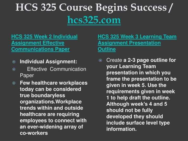 HCS 325 Course Begins Success /