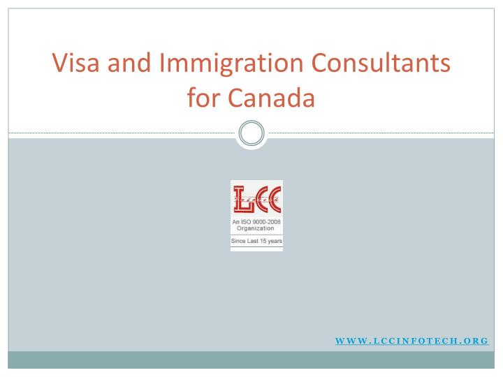 Visa and immigration consultants for c anada