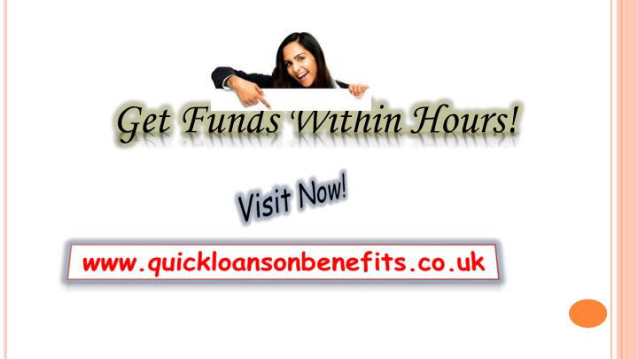 Get Funds Within Hours!