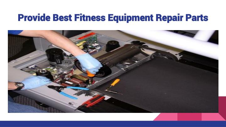 Provide Best Fitness Equipment Repair Parts