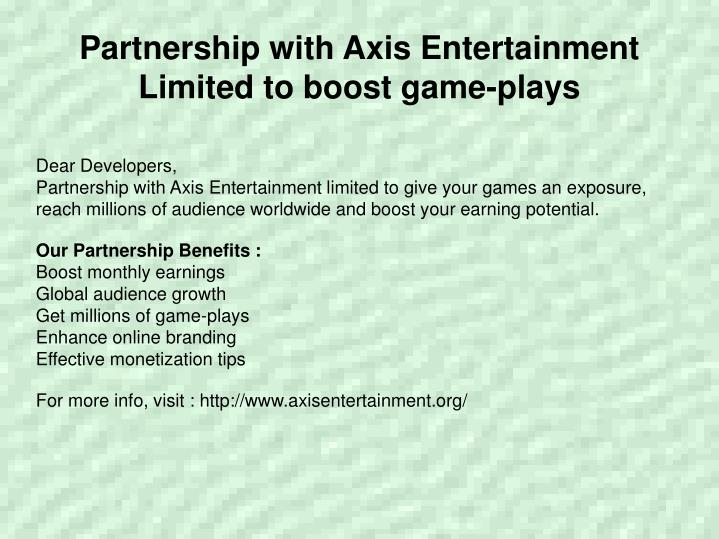 Partnership with Axis Entertainment Limited to boost game-plays