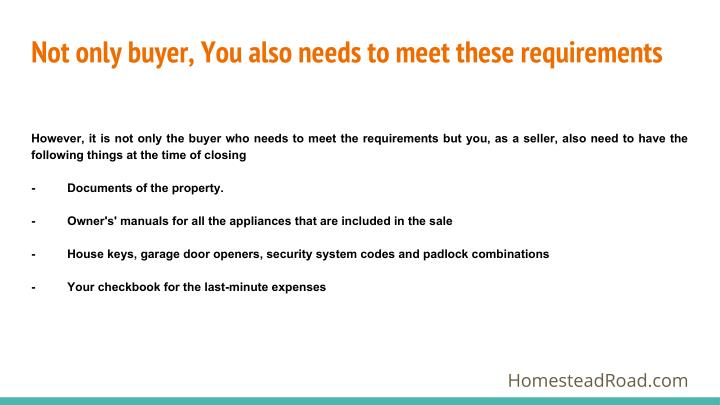 Not only buyer, You also needs to meet these requirements