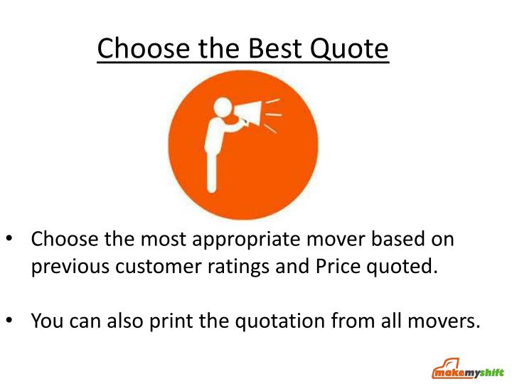 Choose the Best Quote