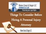 things to consider before hiring a personal injury attorney