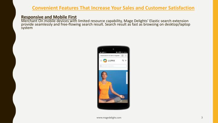 Convenient features that increase your s ales and customer s atisfaction