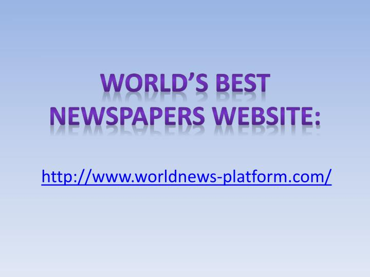 World s best newspapers website