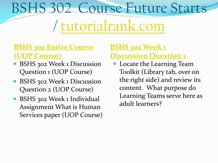 Bshs 302 course future starts tutorialrank com1