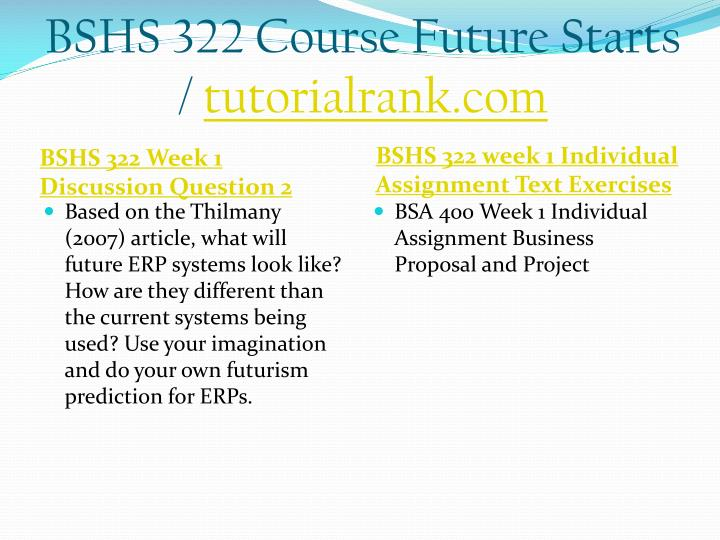 BSHS 322 Course Future Starts /