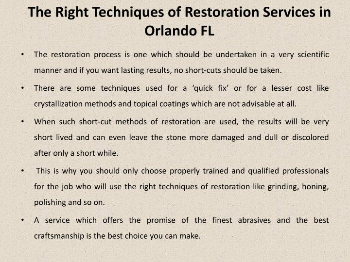 T he r ight t echniques of restoration services in orlando fl