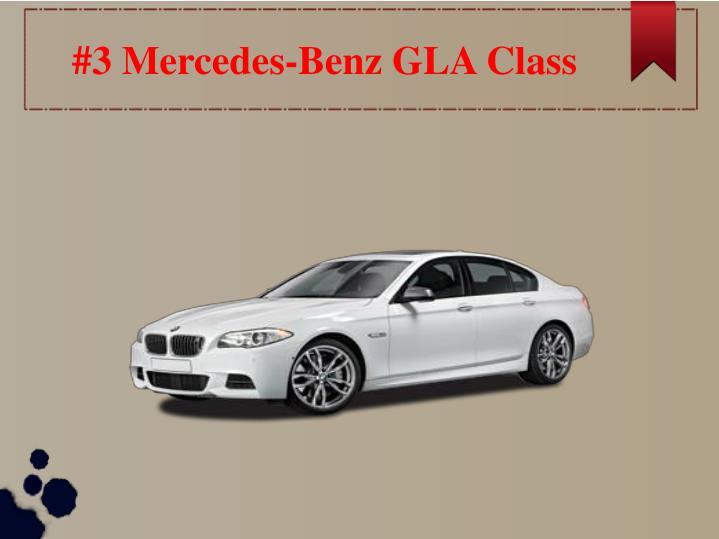 #3 Mercedes-Benz GLA Class