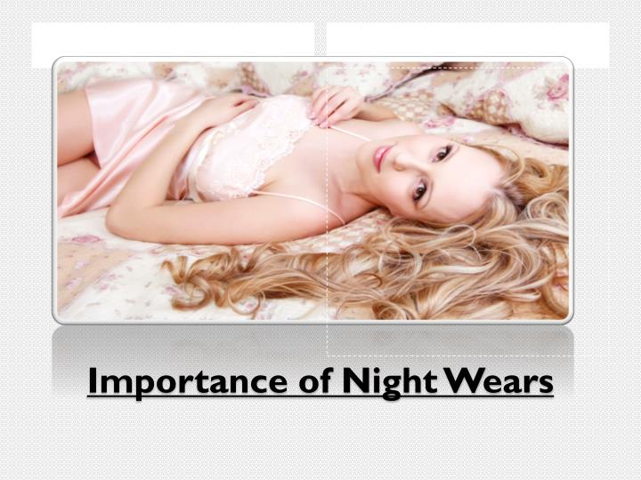 Importance of Night Wears