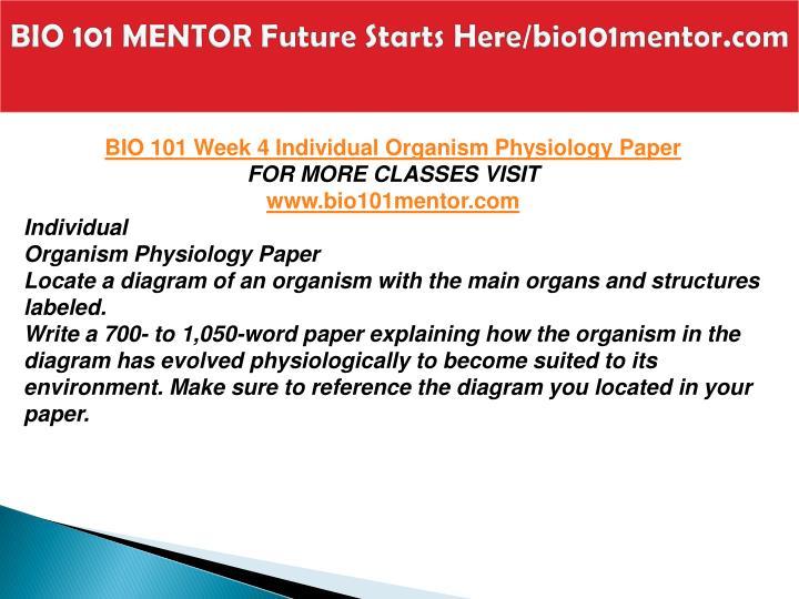 BIO 101 MENTOR Future Starts Here/bio101mentor.com