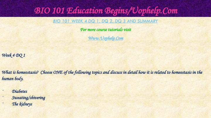 BIO 101 Education Begins/Uophelp.Com
